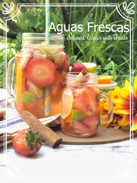 Aguas Frescas / Infused Water