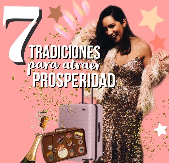 7 Tradiciones para atraer Prosperidad en el nuevoAño