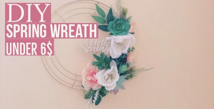 DIY Spring Wreath under 6$