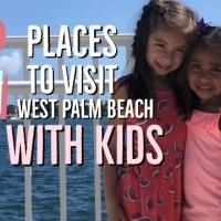 2 sitios que debes visitar en West Palm Beach con niños.